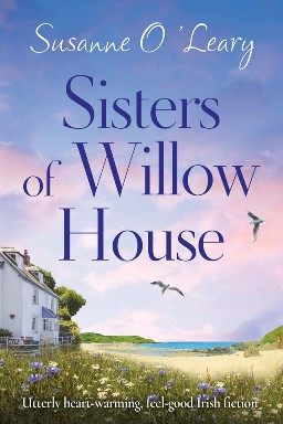 Sister of Willow House By Susanne O'Leary